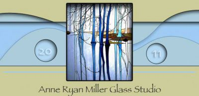Anne Ryan Miller Glass Studio